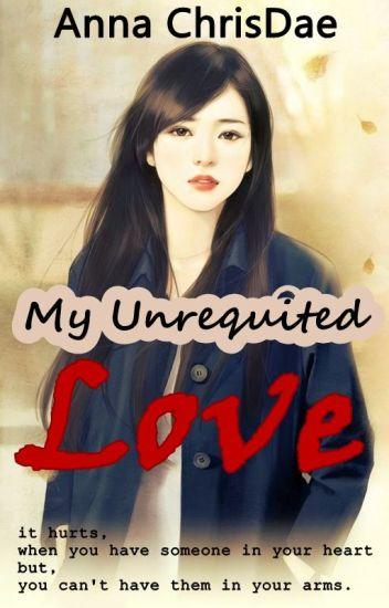 My Unrequited Love
