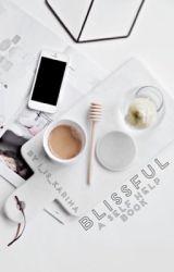 Blissful; Self Help Book by i_is_Karina