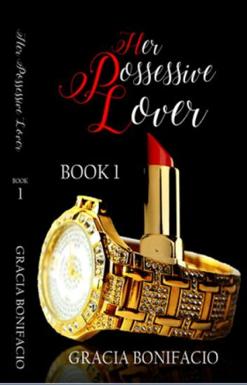 Her Possessive Lover (self-published)