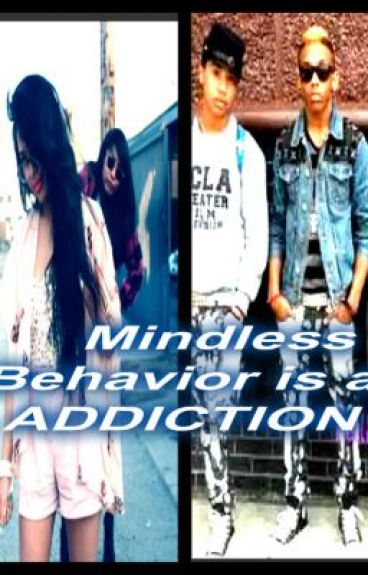 Mindless behavior is an addiction by IM2mindless