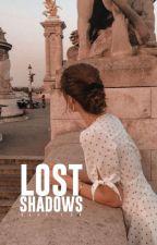 The Lost Shadow [Season 2]  by elleestear_