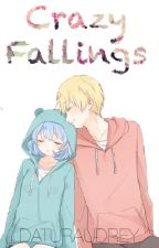 Crazy Fallings (ON-GOING) by daturaudrey