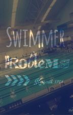 Swimmer Problems by Kaycat_1701