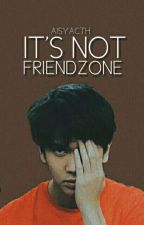 It's Not Friendzone [ CJR ] by Salshaexx