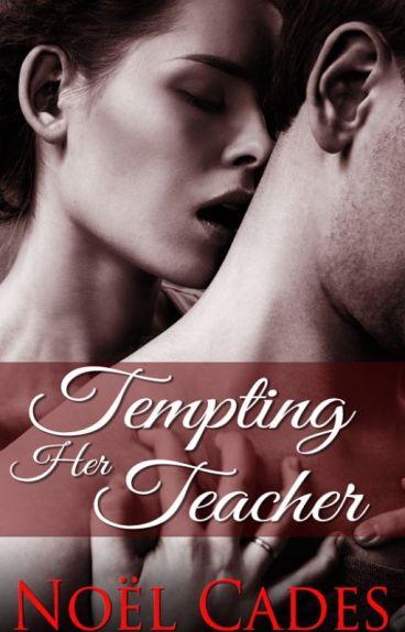 Tempting Her Teacher: Student-Teacher romance