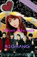 School life with BIGBANG [Completed] #Wattys2016 by silent_demon0103