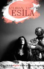 ESİLA by EsilaYazarist