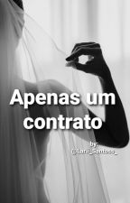 Apenas Um Contrato by Lari_Santos_