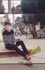 Bad Boys Love (Currently Editing) by larry_queen_