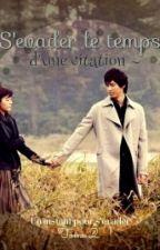 S'évader le temps d'une citation ~ Citation Kpop by Tchequie