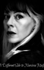 A Different side to Narcissa Malfoy by Alisha01