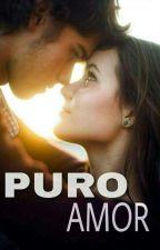 Pure Love(Sob Revisão)  by _Camila_Albuquerque_
