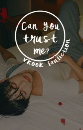 Can you trust me? Vkook FANFICTION by erinini