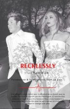 Recklessly ~ Niall Horan & Jade Thirlwall (French) by littlemix-er