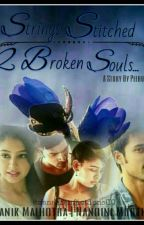 Manan ff: Strings Stitched 2Broken Souls (ON HOLD) by Peehu0212