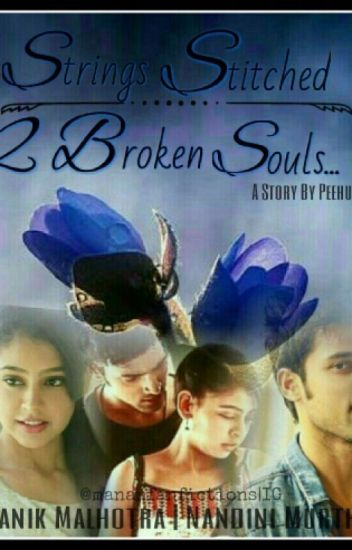 Manan ff: Strings Stitched 2Broken Souls