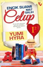Encik Suami Mat Salih Celup by YumiHyra