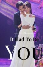 It Had To Be You by lovingyoucrazy
