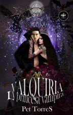 Valquiria - La princesa vampira by pettorres