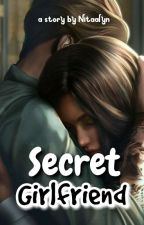 Secret Girlfriend [Revisi] by Nitaalyn