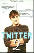 Twitter 2[sequel] by federica07_rush