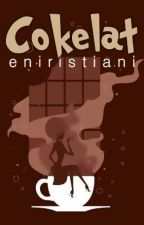Cokelat [1/1] by eniristiani