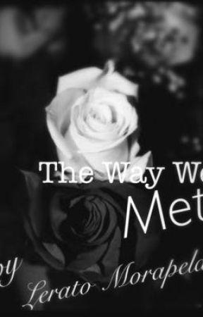 The way we met by Lerato6