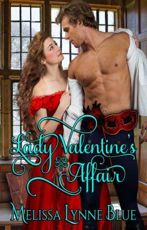 Lady Valentine's Affair by MelissaMayer-Blue