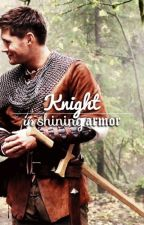 Knight in shining armor - Knight!Dean Winchester x Princess!Reader by AngelMariaKurenai