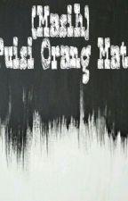 (Masih) Puisi Orang Mati by missyulistina
