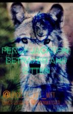 Percy Jackson: Betrayed and Bitten by Phandom_Overload_