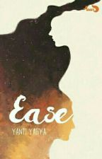 EASE by LightKuro