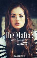 The Mafia's Lost Daughter by littleuglyalien