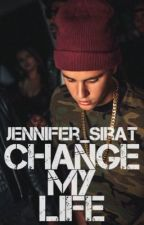 Change My Life [J.B]  by Jennifer_Sirat