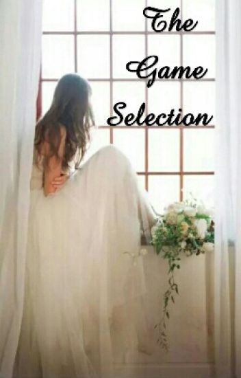 The Game Selection