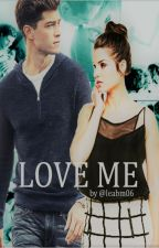 Love me by leabm06