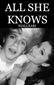 All She Knows by Nariana_forever123