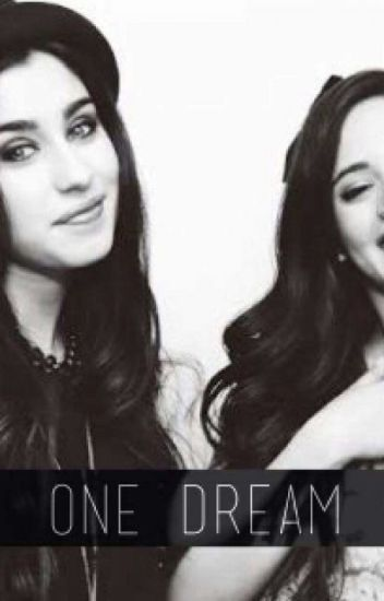 One Dream - CAMREN <3