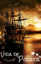 Vida de Pirata by TianaNF
