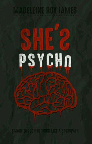 She's psycho |h.s| Volumul 1
