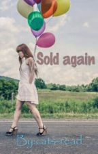 Sold again by cats-read