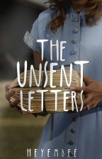 The Unsent Letters (Completed) by MarinellaWrite