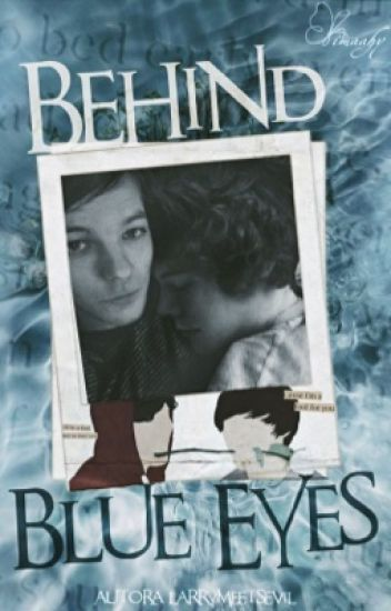 Behind Blue Eyes || Larry Stylinson