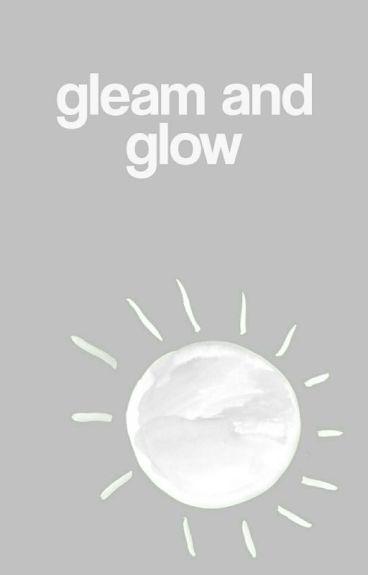 Gleam and Glow | S. MCCALL