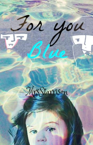 For you Blue │G.H.│