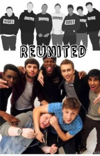 Reunited (A sidemen Fanfiction)