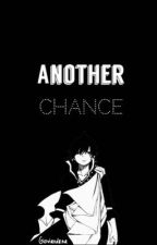 Another Chance (Fairy Tail - Zercy) by gioviandrea
