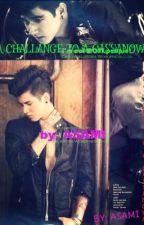 A CHALLENGE TO A CASANOVA ^________^ by asina_asami09