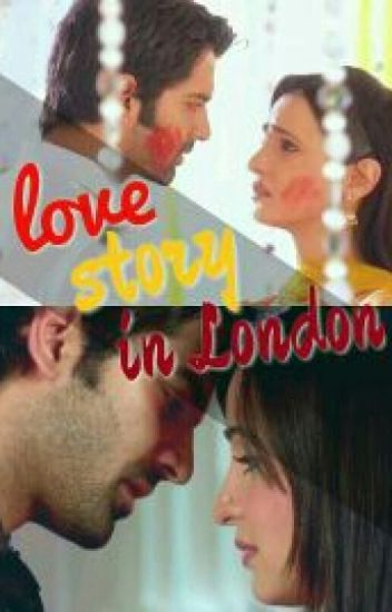 Love Story In London (Arshi Manan FF)