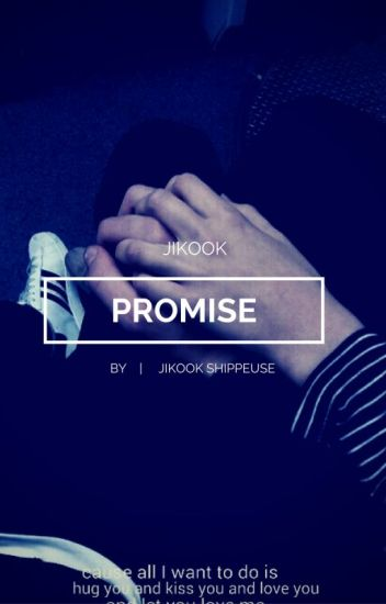 P R O M I S E  || JiKook